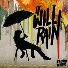 it will rain bruno mars