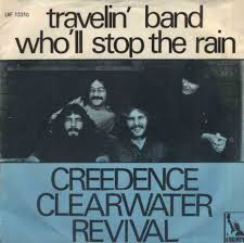 Who'll Stop The Rain - Creedence Clearwater Revival