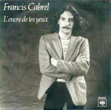 L'encre de tes yeux - Francis Cabrel