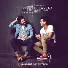 Le Chant Des Sirènes - Fréro Delavega