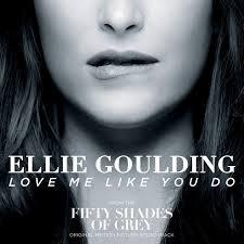 Love Me Like You Do - Ellie Goulding