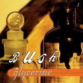 Glycerine - Bush