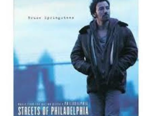 Streets Of Philadelphia – Bruce Springsteen